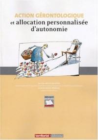 Action Gerontologique et Allocation Personnalisee d'Autonomie