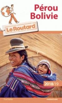 Guide du Routard Pérou, Bolivie 2018/19