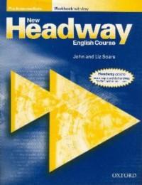 New Headway Pre-Intermediate : Workbook with key