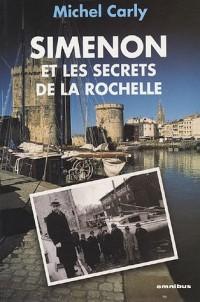 Simenon et les secrets de La Rochelle