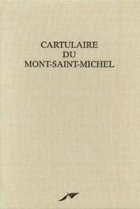 Cartulaire du Mont-Saint-Michel : Fac-similé du manuscrit 210 de la Bibliothèque municipale d'Avranches