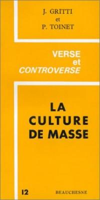 Le Chrétien en dialogue avec le monde, numéro 12 : La Culture de masse - Promesses et détresse