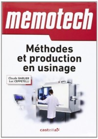 Méthodes et production en usinage