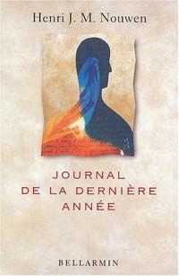 Voyage intérieur : Journal de la dernière année