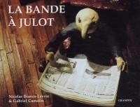 La bande à Julot