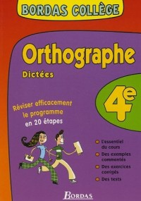 Orthographe dictées 4e