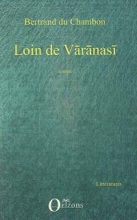 Loin de Varanasi Roman