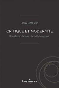 Critique et modernité: Une sélection d'articles : Kant et Schopenhauer