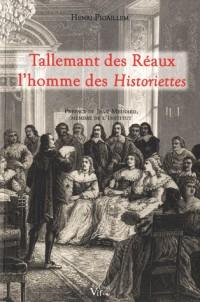 Tallemant des Réaux l'homme des Historiettes
