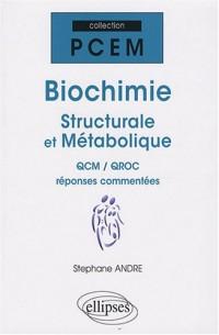 Biochimie : QCM et QRC corrigés et commentés