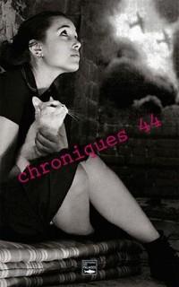 Chroniques 44
