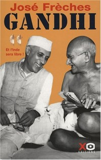 Gandhi : Tome 2, Et l'Inde sera libre !