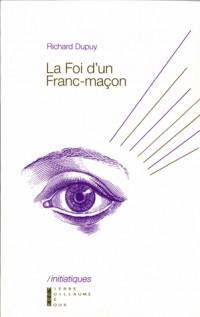 La Foi d'un Franc Macon