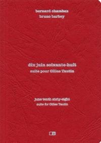 10 juin 68. Suite pour Gilles Tautin