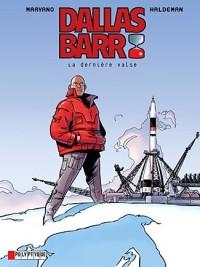 Dallas Barr, Tome 7 : La dernière valse