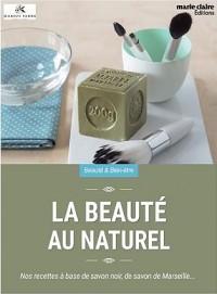 Beaute au Naturel (la)