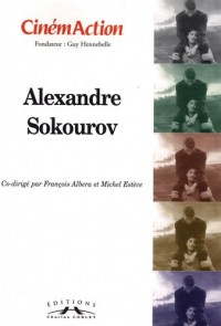 CinémAction, N° 133 : Alexandre Sokourov