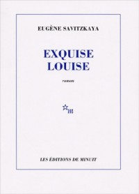 Exquise Louise