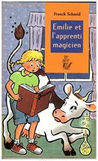 Émilie et l'apprenti magicien