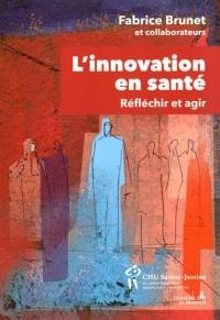 L'innovation en santé : Réfléchir et agir pour la populatioin