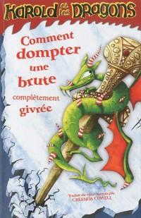 Harold et les dragons, Tome 4 : Comment dompter une brute complètement givrée