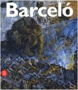 Miguel Barceló. Catalogo della mostra (Lugano, 12 novembre 2006-4 febbraio 2007)