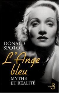 L'Ange bleu : La Vie de Marlène Dietrich