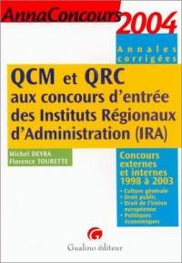 QCM et QRC aux concours d'entrée des Instituts Régionaux d'Administration (IRA) : Concours externes et internes 1998 à 2003