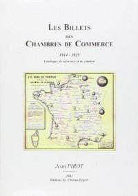 Billets des Chambres de Commerce 1914-1925