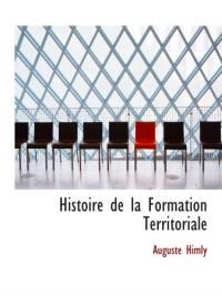 Histoire de la Formation Territoriale