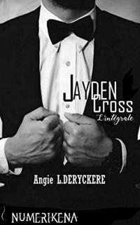 Jayden Cross - L'intégrale  width=