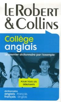 Le Robert & Collins Collège anglais : Dictionnaire français-anglais et anglais-français