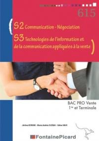 S2 communication-négociation, S3 technologies de l'information et de la communication appliquées à la vente 1re et Terminale Bac Pro Vente