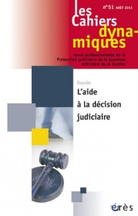 Cahiers Dynamiques 51- l'Aide a la Decis