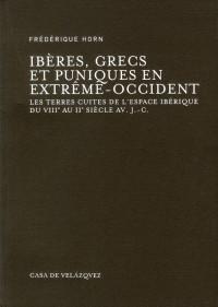 Iberes Grecs et Puniques en Extrême Occident
