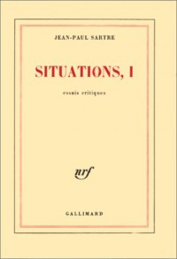 Situations, tome 1 : Essai critique
