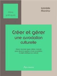 Créer et gérer une association culturelle