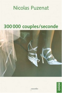 300 000 Couples/seconde