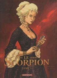 Le Scorpion, tome 8 : L'ombre de l'ange - édition anniversaire