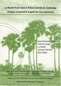Le monde rural dans la plaine centrale du Cambodge : Analyse comparative à partir de cinq communes