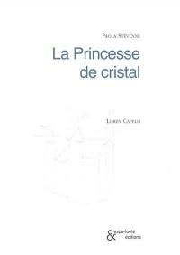 Princesse de Cristal (la)