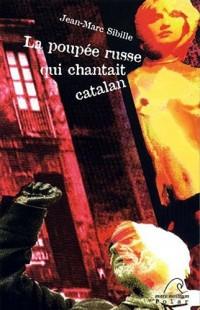 La poupée russe qui chantait catalan