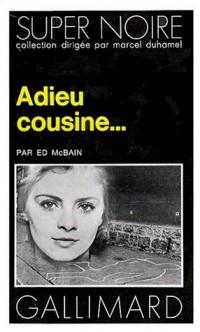 Adieu cousine...