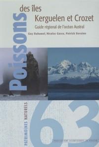Poissons des îles Kerguelen et Crozet : Guide régional de l'océan Austral
