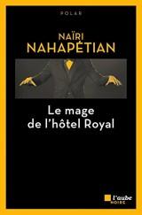 Le mage de l'Hôtel Royal [Poche]