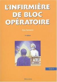 L'infirmière de bloc opératoire : Tome 2, Orthopédie, traumatologie - Urologie - Gynécologie - Chirurgie thoracique