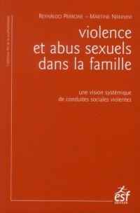 Violence et abus sexuels dans la famille : Une vision systématique de conduites sociales violentes