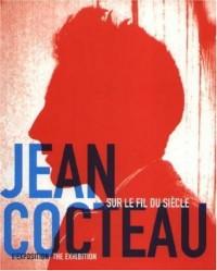Jean Cocteau : L'exposition