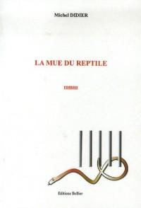 La mue du reptile