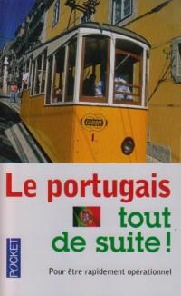 Le portugais tout de suite !